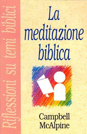 La meditazione biblica (Spillato)