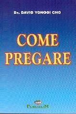 Come pregare (Brossura)