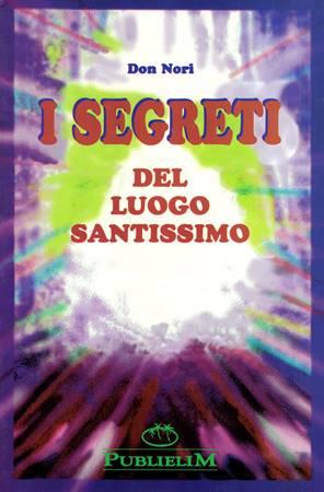 I segreti del luogo santissimo (Brossura)