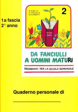 Da fanciulli a uomini maturi - vol. 2 Manuale Studente (Spillato)