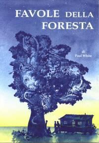Favole della foresta (Brossura)