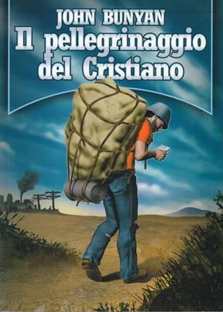 Il pellegrinaggio del cristiano (Brossura)