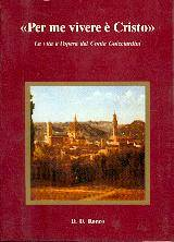 Per me vivere è Cristo - La vita e l'opera del Conte Piero Guicciardini (Brossura)