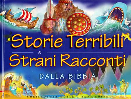 Storie terribili e strani racconti dalla Bibbia (Copertina rigida)