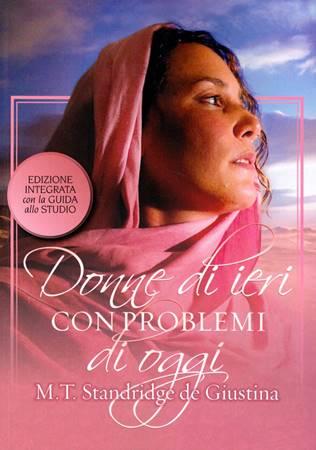Donne di ieri con problemi di oggi - Libro + Guida allo studio