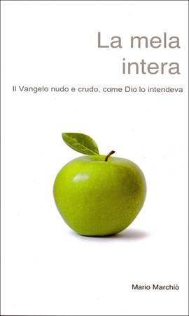 La mela intera (Brossura)