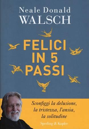 Felici in 5 passi (Brossura)