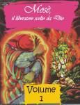 Mosè -  vol. 1: Il liberatore scelto da Dio - Il kit completo: Figure a flanella, testo e sussidi