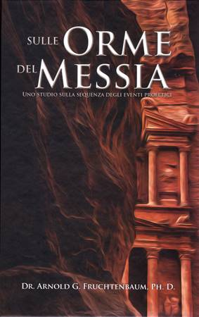 Sulle orme del Messia (Copertina rigida)