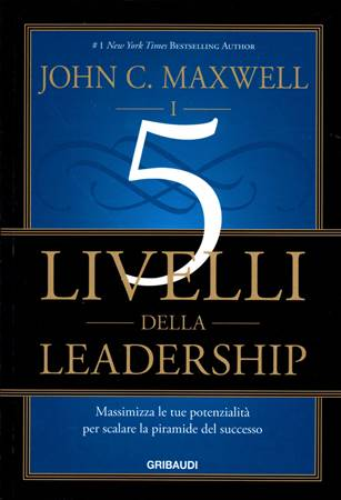 I 5 livelli della leadership (Brossura)