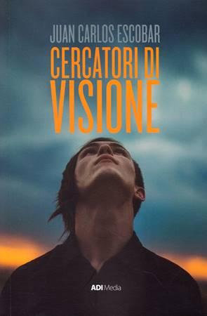 Cercatori di visione (Brossura)