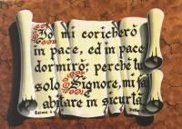 "Cartolina ""Io mi coricherò in pace, ed in pace dormirò, perchè tu solo Signore, mi fai abitare in sicurtà"""