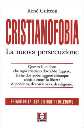 Cristianofobia (Brossura)