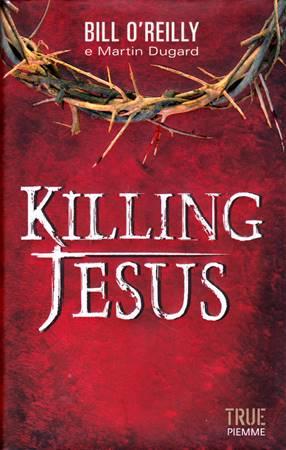 Killing Jesus (Copertina rigida)