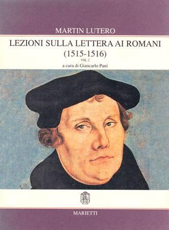 Lezioni sulla Lettera ai Romani (1515-1516) Vol. 2 (Brossura)