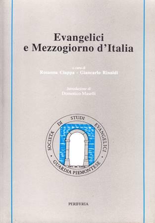 Evangelici e mezzogiorno d'Italia (Brossura)
