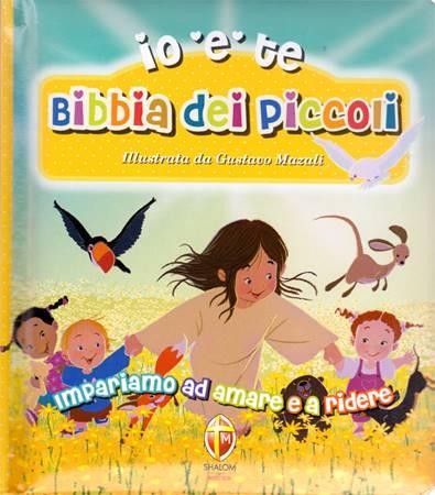 Io e te - Bibbia dei piccoli (Copertina Rigida Imbottita)