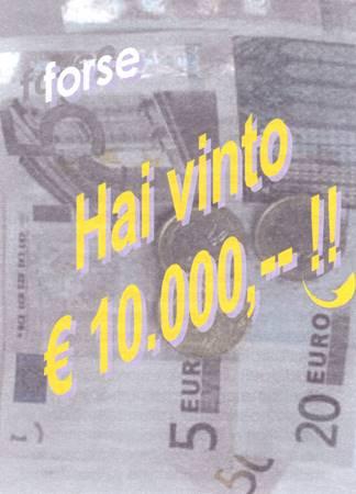 Forse hai vinto 10.000 €