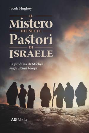 Il mistero dei sette pastori d'Israele (Brossura)