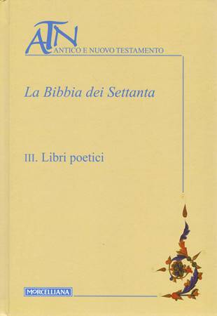 La Bibbia dei Settanta volume III (Copertina rigida)