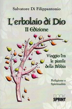 L'erbolaio di Dio II edizione (Brossura)