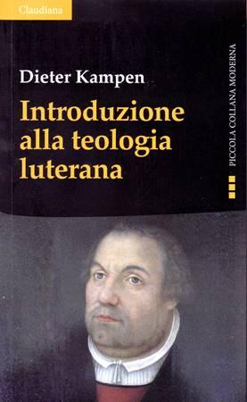 Introduzione alla teologia luterana (Brossura)