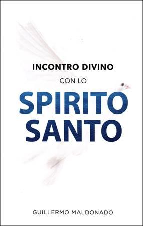 Incontro divino con lo Spirito Santo (Brossura)