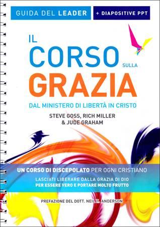 Il Corso sulla Grazia - Guida del Leader + Diapositive PPT (Spirale)