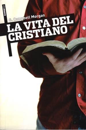 La vita del Cristiano (Brossura)