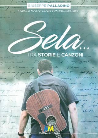 Sela... tra storie e canzoni (Brossura)