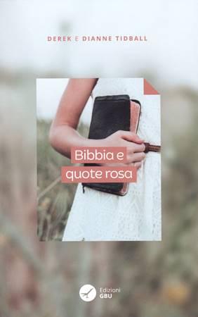 Bibbia e quote rosa (Brossura)
