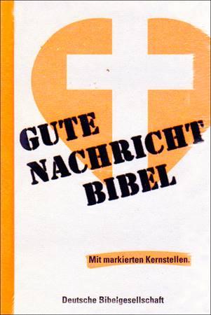 Bibbia in Tedesco GNB con parti centrali evidenziate - Gute Nachricht Bibel mit markierten Kernstellen (Copertina rigida)