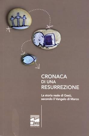 Cronaca di una resurrezione (Brossura)