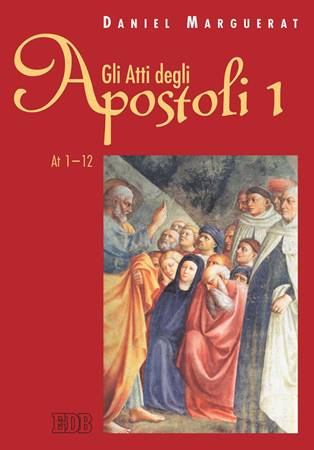 Gli Atti degli apostoli vol. 1 (Brossura)