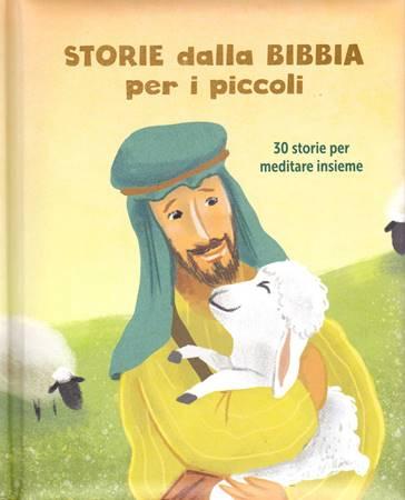 Storie dalla Bibbia per i piccoli (Copertina Rigida Imbottita)