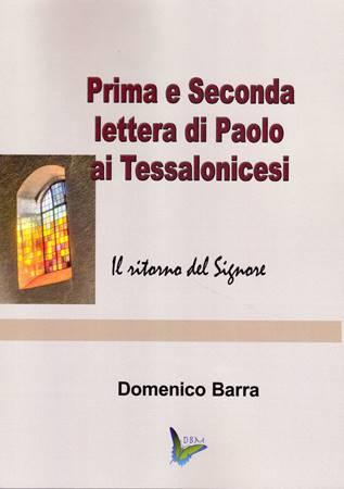 Prima e seconda lettera di Paolo ai Tessalonicesi (Brossura)