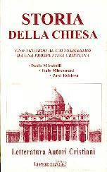 Storia della chiesa - Uno sguardo al Cattolicesimo da una prospettiva Cristiana