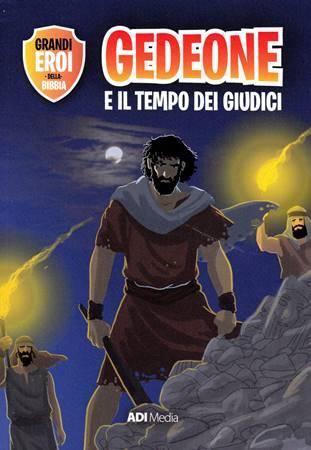 Gedeone e il tempo dei Giudici (Brossura)