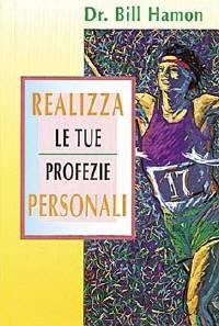Realizza le tue profezie personali (Brossura)