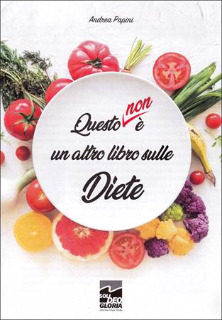 Questo non è un altro libro sulle diete (Spillato)