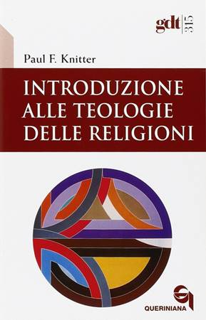 Introduzione alle teologie delle religioni (Brossura)