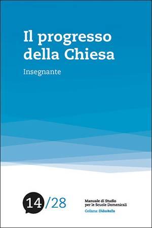 Il progresso della chiesa - Manuale per l'insegnante (Brossura)