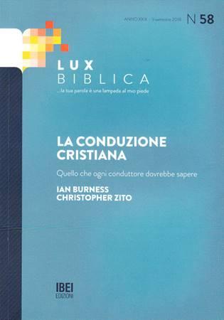 La conduzione cristiana Lux Biblica - n° 58 (Brossura)