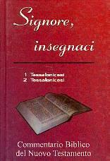 Commentario biblico del Nuovo Testamento - 1 Tessalonicesi, 2 Tessalonicesi (Copertina rigida)