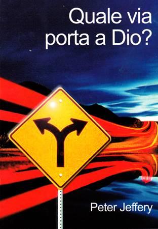 Quale via porta a Dio? (Spillato)