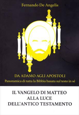 Il vangelo di Matteo alla luce dell'Antico Testamento (Brossura)