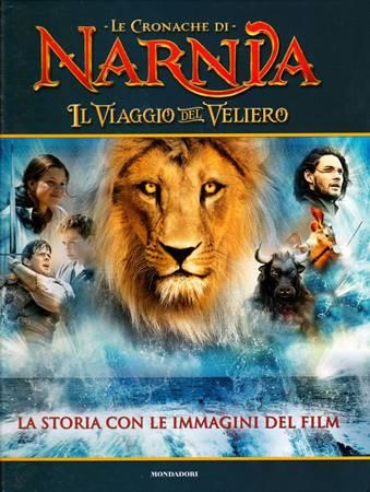 Le cronache di Narnia - Il Viaggio del Veliero (Copertina rigida)