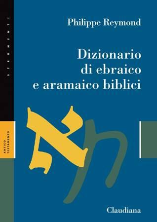 Dizionario di ebraico e aramaico biblici (Brossura)