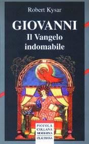 Giovanni - Il Vangelo indomabile (Brossura)