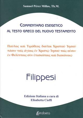 Filippesi - Commentario esegetico al testo greco del Nuovo Testamento (Copertina rigida)